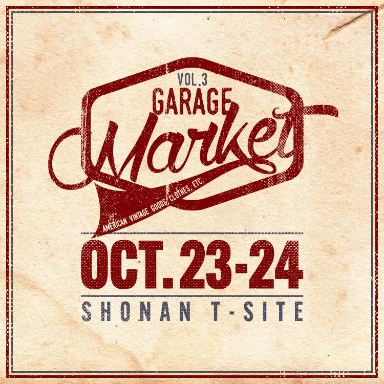 アメリカンヴィンテージの集まる「GARAGE Market」、湘南T-SITEにて3回目の開催決定